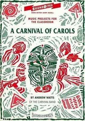 Watts, A: A Carnival of Carols