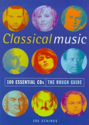 Staines J: 100 Essential Cds Classical Music