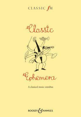 The Classic FM Book Classic Ephemera