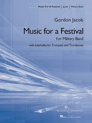 Jacob, G: Music for a Festival (newly engraved full score)