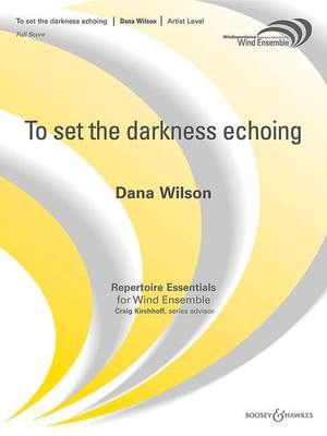 Wilson, D: To set the darkness echoing