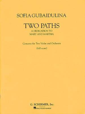 Sofia Gubaidulina: Two Paths