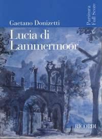 Donizetti: Lucia di Lammermoor (New Edition)