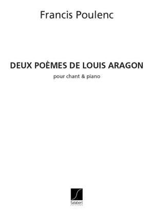 Poulenc: 2 Poèmes de Louis Aragon