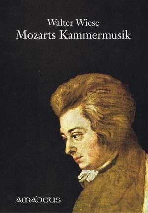 Wiese, W: Mozarts Kammermusik