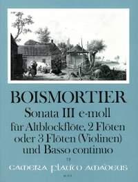 Boismortier, J B d: Sonata III E minor op. 34