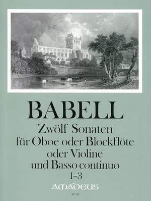 Babell, W: 12 Sonatas Vol. 1