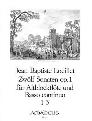 Loeillet, J B (: 12 Sonatas op. 1/1 Vol. 1: 1-3