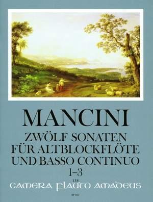 Mancini, F: 12 Sonatas Vol. 1