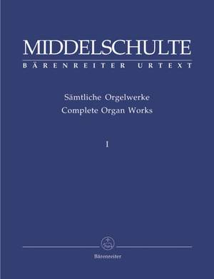 Middelschulte, W: Organ Works, Vol.1 (complete) (Urtext) Passacaglia in D minor / Canons and Fugue on Vater unser im Himmelreich