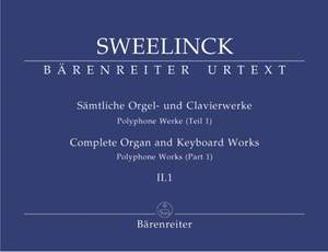 Sweelinck, J: Organ and Keyboard Works Complete, Vol.2/1 (New Edition) (Urtext) Polyphonic Works (Part 1)