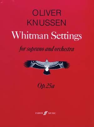Oliver Knussen: Whitman Settings