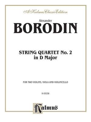 Alexander Borodin: String Quartet No. 2 in D Major