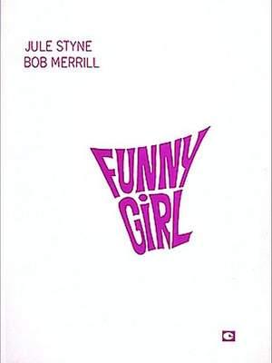 Styne, J: Funny Girl (vocal score)