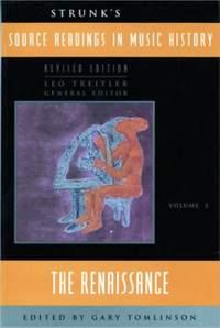 Strunk: Source Readings Vol.3 (The Renaissance)