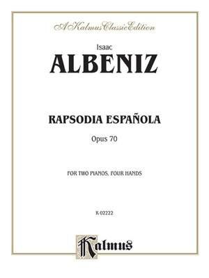 Isaac Albéniz: Rapsodia Española, Op. 70