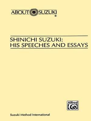 Shinichi Suzuki: His Speeches and Essays