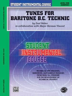 Student Instrumental Course: Tunes for Baritone Technic, Level I