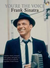 Frank Sinatra: You're the Voice: Frank Sinatra