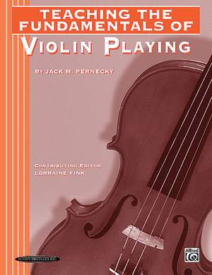 Jack M. Pernecky: Teaching the Fundamentals of Violin Playing