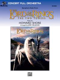 Howard Shore: The Lord of the Rings: The Two Towers, Symphonic Suite from
