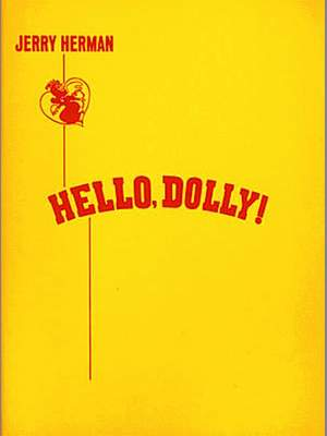 Jerry Herman: Hello Dolly! Product Image