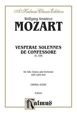 Wolfgang Amadeus Mozart: Vesperae solennes de Confessore, K. 339