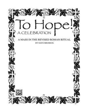 Dave Brubeck: To Hope! (A Celebration)