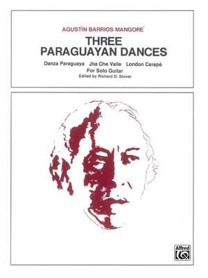Agustín Barrios Mangoré: Three Paraguayan Dances