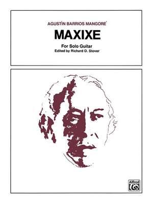 Agustín Barrios Mangoré: Maxixe Product Image