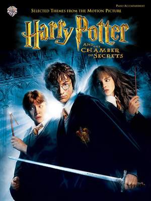 John Williams: Harry Potter and the Chamber of Secrets -- Selected Themes from the Motion Picture