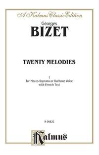 Georges Bizet: Twenty Melodies - Mezzo-Soprano or Baritone