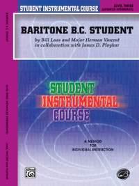Student Instrumental Course: Baritone (B.C.) Student, Level III
