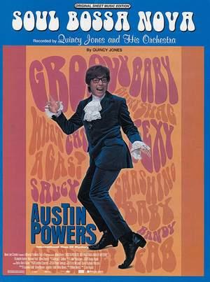 Quincy Jones Quincy Jones And His Orchestra Soul Bossa Nova From Austin Powers Presto Sheet Music