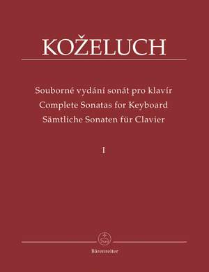 Kozeluch, L: Complete Sonatas for Keyboard Solo Vol. 1 (Urtext). 12 Sonatas from 1780 - 1784