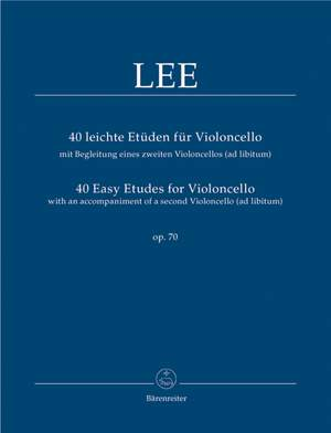 Lee, S: Easy Etudes (40) for Violoncello, Op.70 with an ad libitum 2nd Violoncello