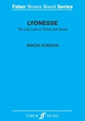 Dobson, Simon: Lyonesse (brass band score and parts)
