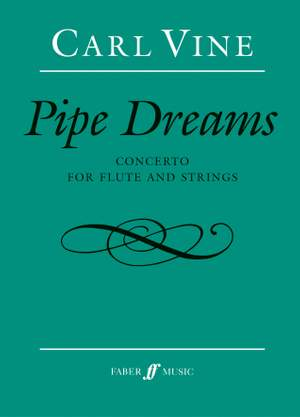Vine, Carl: Pipe Dreams (full score)