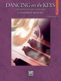 Catherine Rollin: Dancing on the Keys, Book 2