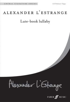 L'Estrange: Lute-book lullaby. SATB acc.