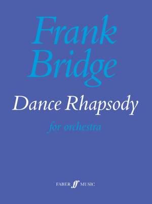 Bridge, Frank: Dance Rhapsody (score)