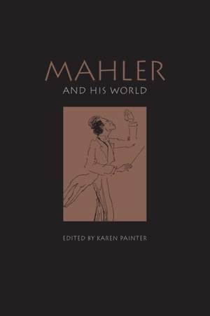 Perle, G: Mahler and his World