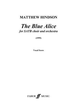 Hindson, Matthew: Blue Alice, The (vocal score)