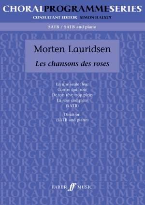 Morten Lauridsen: Chansons Des Roses