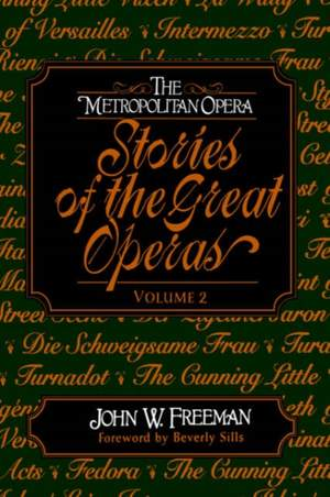 Stories of the Great Operas Vol.2
