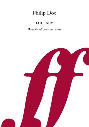 Doe, Philip: Lullaby (brass band score and parts)