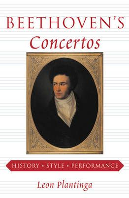 Plantinga, L: Beethoven's Concertos