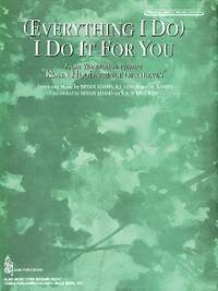 Everything I Do I Do It for You from Robin Hood: Prince of Thieves