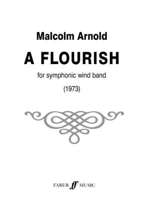 Malcolm Arnold: Flourish for Wind band