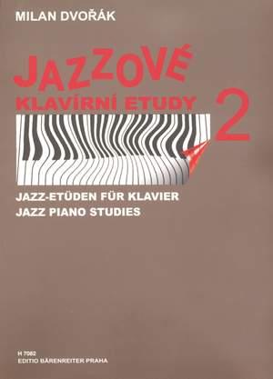 Dvorak, M: Jazz Piano Studies Bk.2